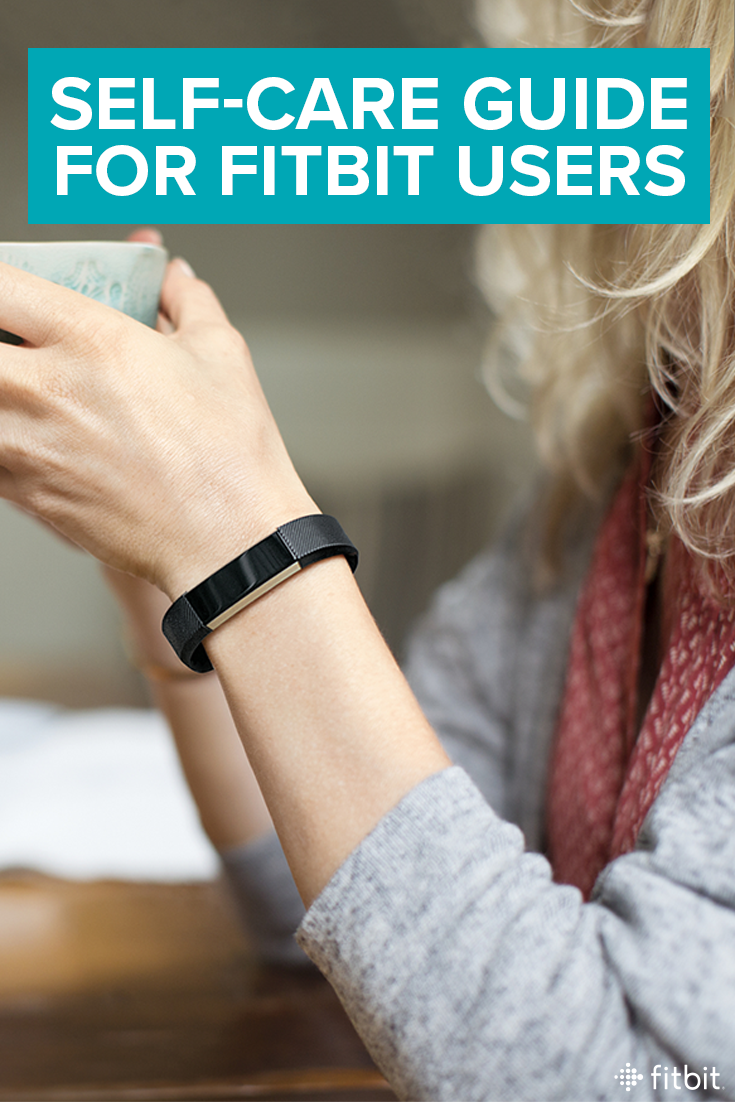 9 Simple Ways Fitbit Can Support Your Self-Care Routine | Feel Good