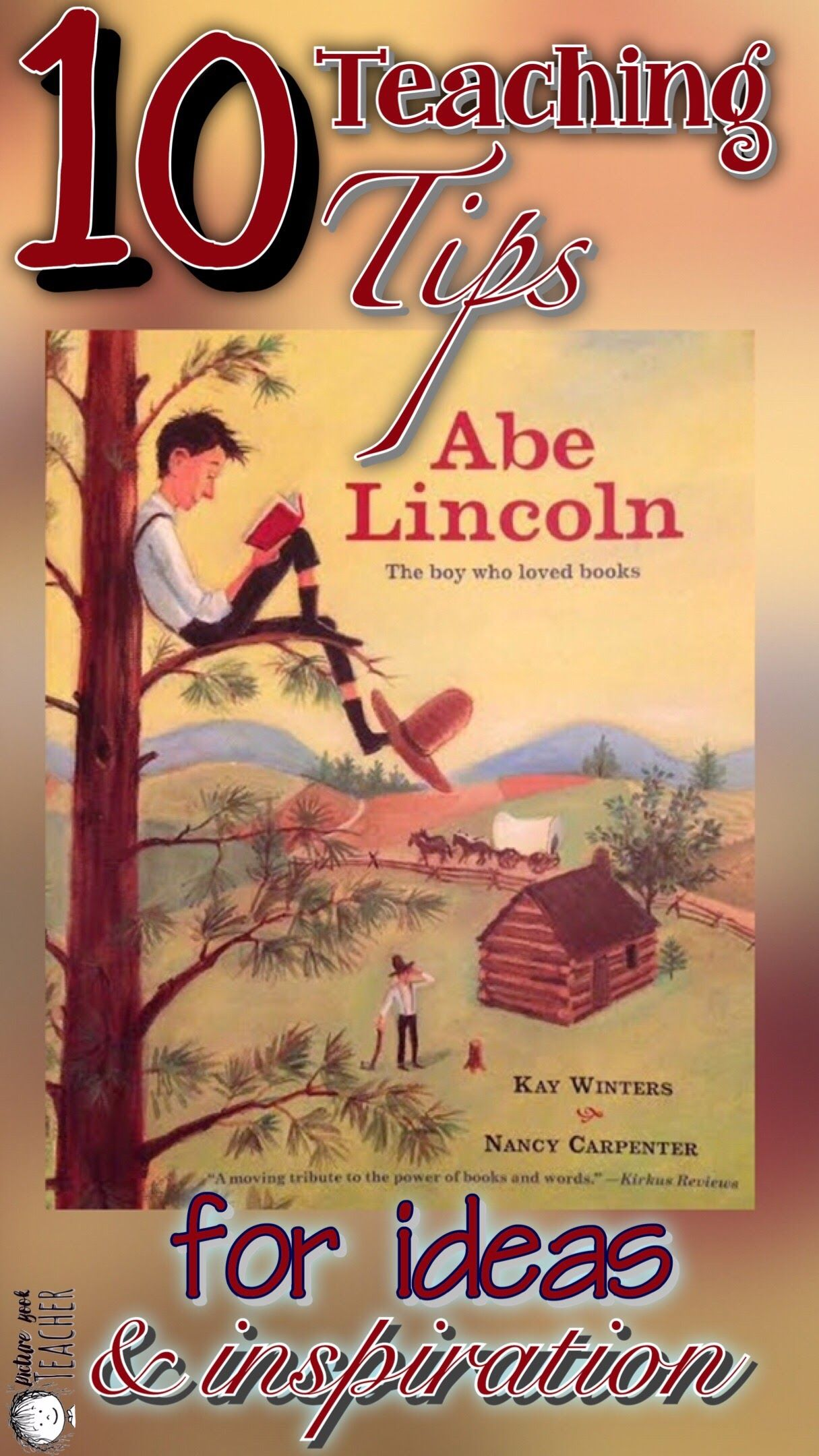Abe Lincoln The Boy Who Loved To Read By Kay Winters