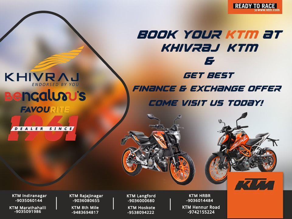 For Best Finance And Exchange Offer Come Visit Us Today Book Your Ktm At Khivraj