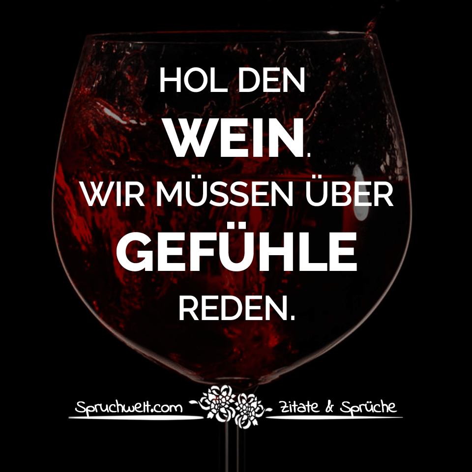 Wandbild Hol den Wein wir müssen über Gefühle reden