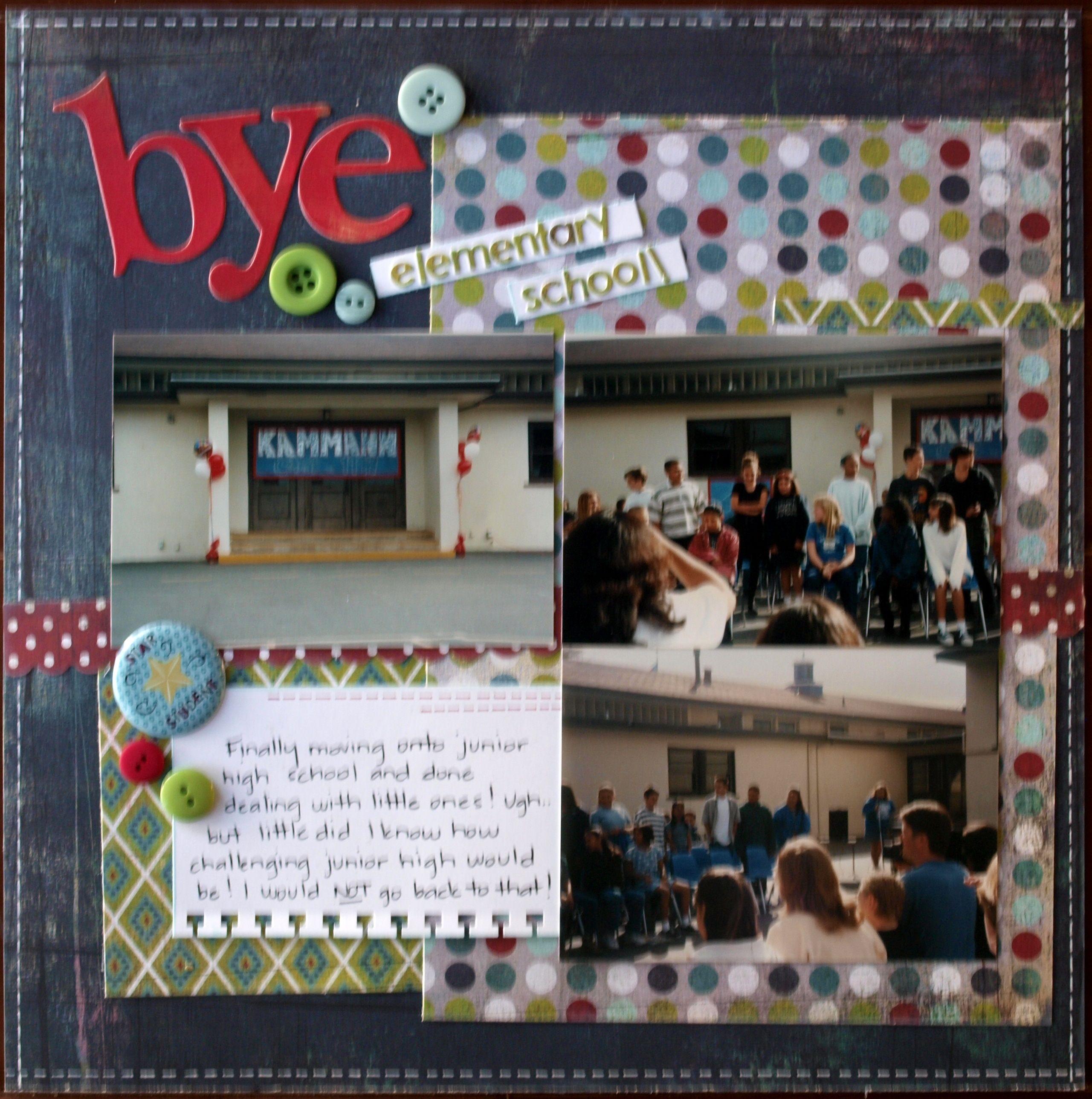 Elementary school scrapbook ideas - Idea For A 6th Grade Clap Out Page Bye Elementary School Scrapbook