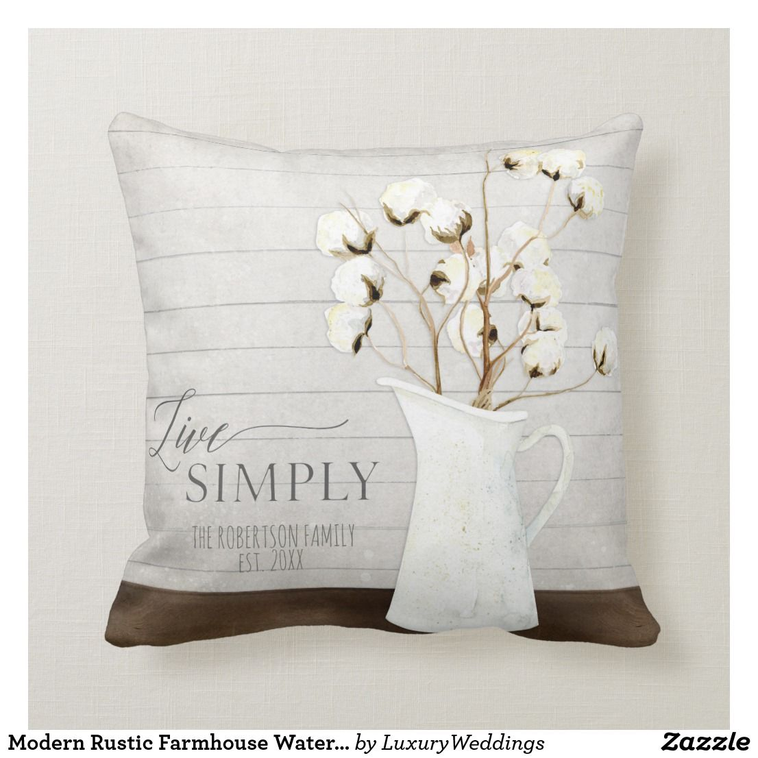 Modern Rustic Farmhouse Watercolor Live Simply Art Throw Pillow Zazzle Com In 2020 Modern Rustic Throw Pillows Rustic Farmhouse