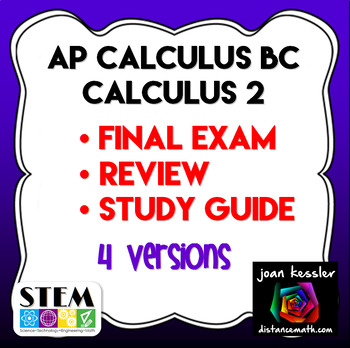AP Calculus BC or Calculus 2 Final Exam or Study Guide Practice Test