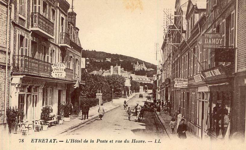 ETRETAT L Hôtel de la Poste et rue du Havre TBE