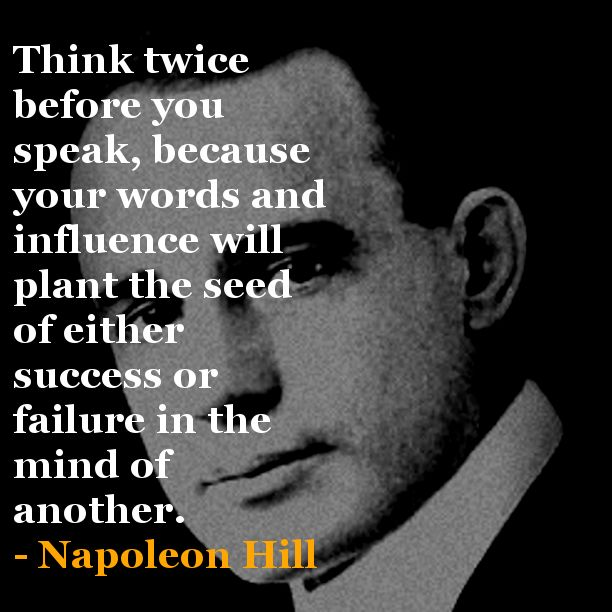 Napolean Quotes: Think And Grow Rich – Napoleon Hill