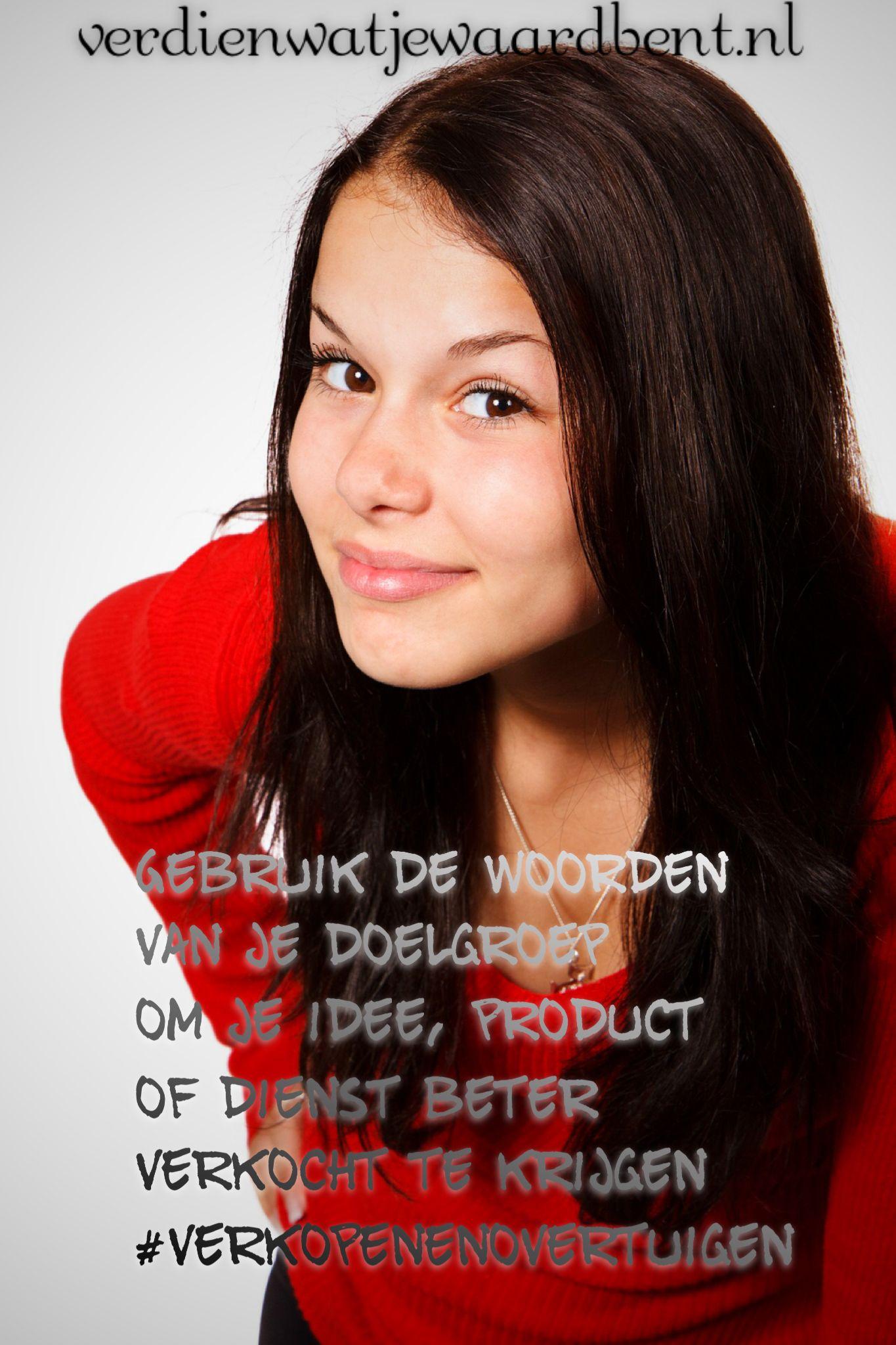 Gebruik de woorden van je doelgroep om je idee, product of dienst beter verkocht te krijgen #verkopenenovertuigen