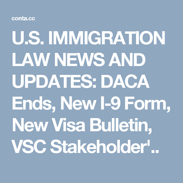 U.S. IMMIGRATION LAW NEWS AND UPDATES: DACA Ends, New I-9 Form ...
