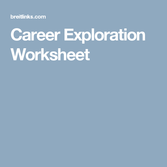 Alphabet Worksheet Kindergarten Excel Career Exploration Worksheet  Career Pathways  Pinterest  Two Times Table Worksheet Word with Family Life Merit Badge Worksheet Answers Pdf Career Exploration Worksheet Economic Systems Worksheets Excel
