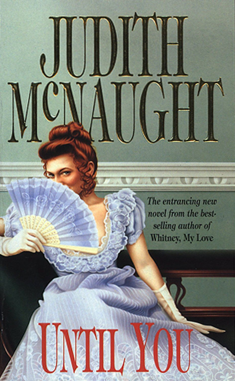 Judith McNaught Until You Free romance books, Judith