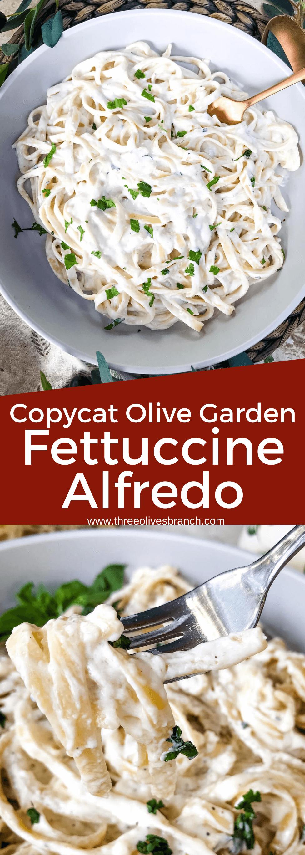 Copycat Olive Garden Fettuccine Alfredo Three Olives