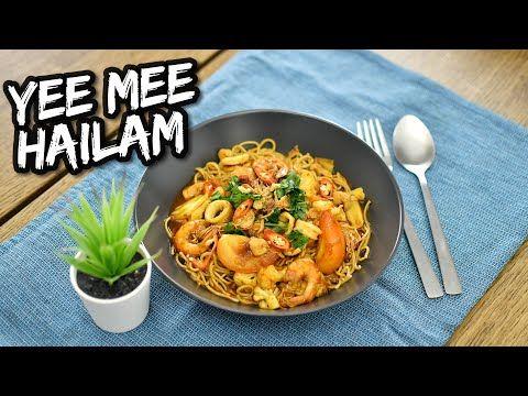 Resepi Yee Mee Hailam Ni Yang Tak Pandai Masak Pun Akan Jadi Pandai Youtube Resep Masakan Asia Makanan Resep