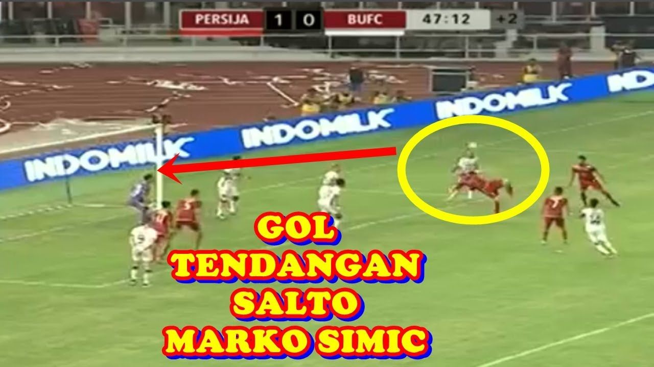 Marko Simic: Cuplikan Gol Marko Simic Tendangan Salto