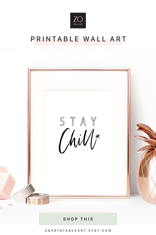 Stay Chill Poster Medium Wall Art Wall Decor Digital Download With Images Printable Wall Art Wall Art Media Wall