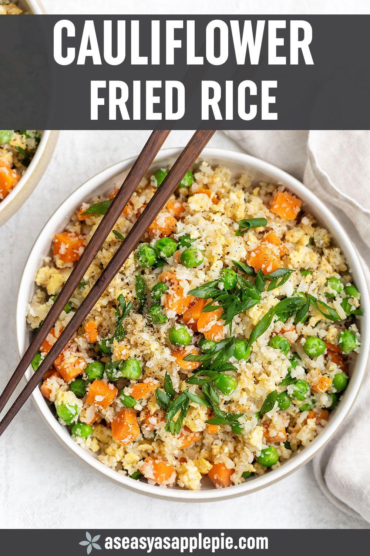 Cauliflower Fried Rice Recipe - As Easy As Apple Pie