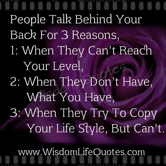 Quotes About People Who Talk Behind Your Back. QuotesGram
