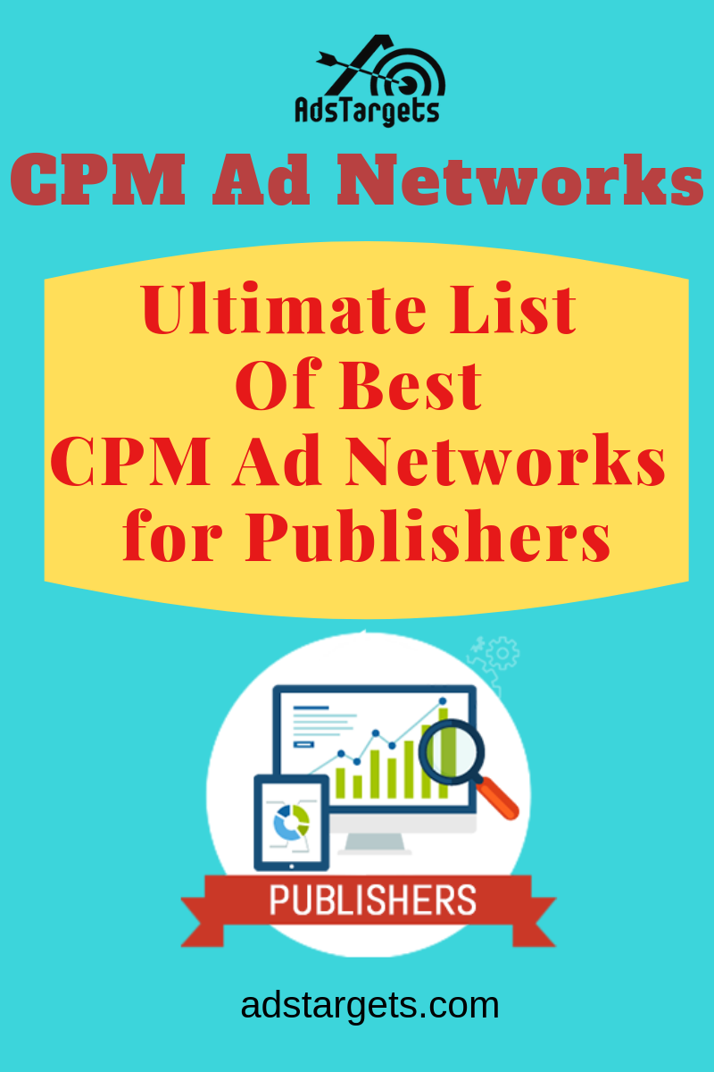 Here is the ultimate list of CPM Ad networks Ad networks
