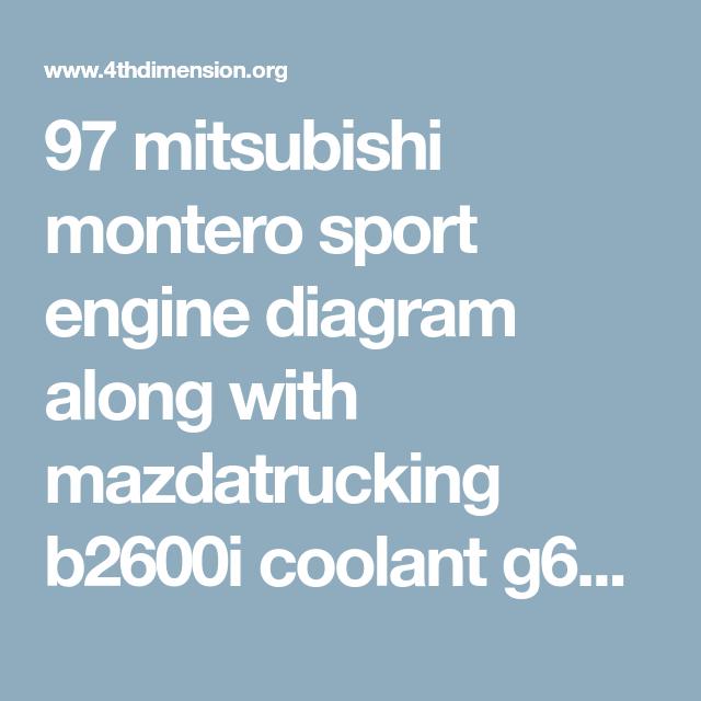 97 mitsubishi montero sport engine diagram along with mazdatrucking rh pinterest com 1999 mitsubishi montero sport engine diagram mitsubishi montero sport 1998 motor diagram