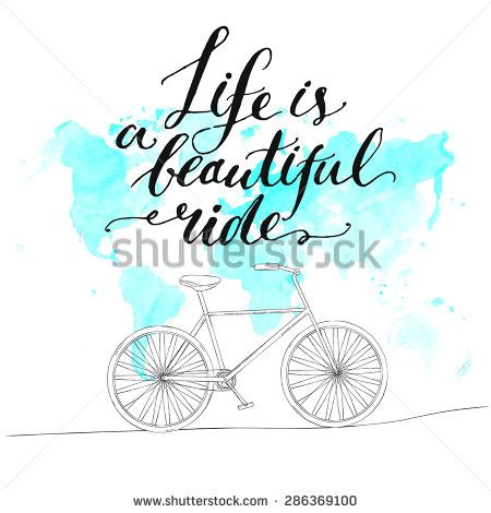 Inspirational quote life is a beautiful ride handwritten modern inspirational quote life is a beautiful ride handwritten modern calligraphy poster with watercolor blue world map and hand drawn bicycle gumiabroncs Image collections