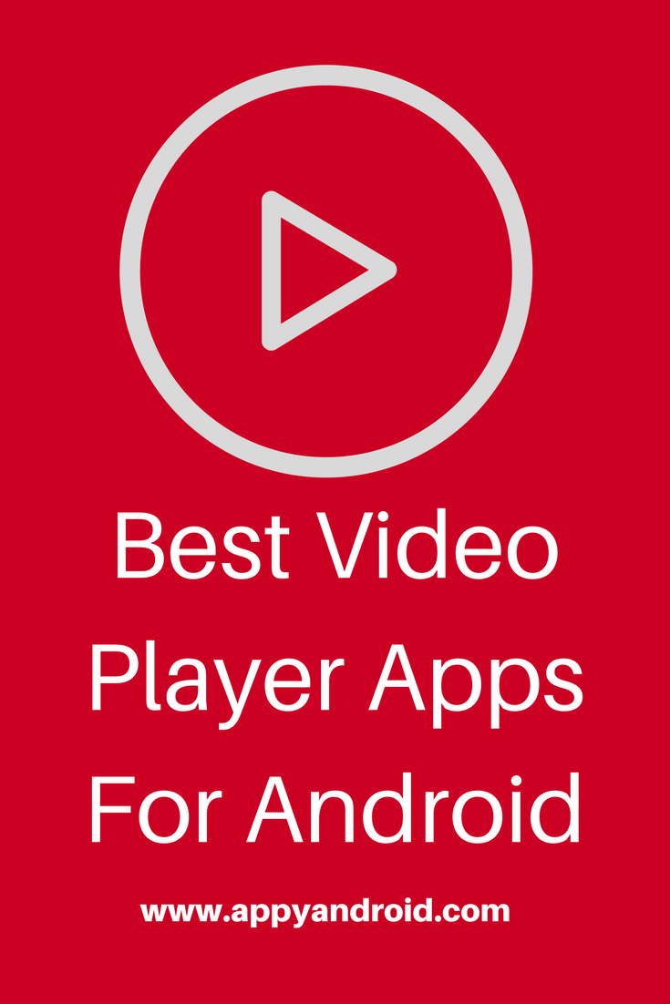 Best Video Player Apps For Android To Play Videos Offline