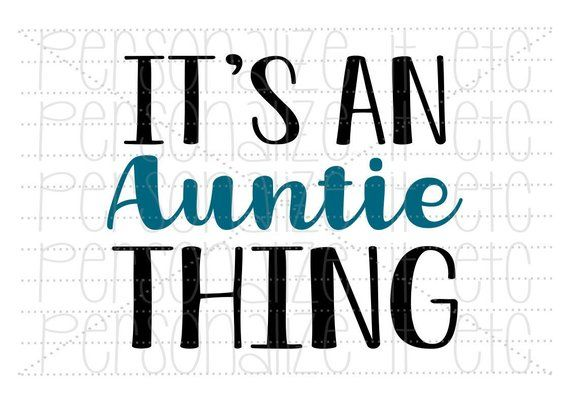 Download Aunt Was Here – Auntie Was Here Kisses Svg File Crafter Files