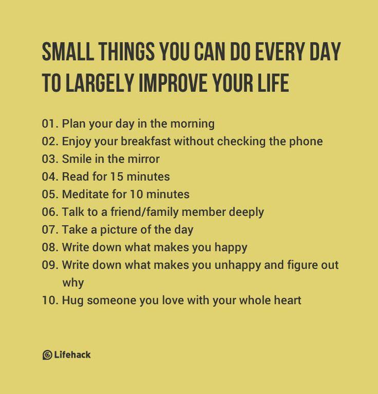 Piccole cose che puoi fare ogni giorno per migliorare la tua vita – Tipha …