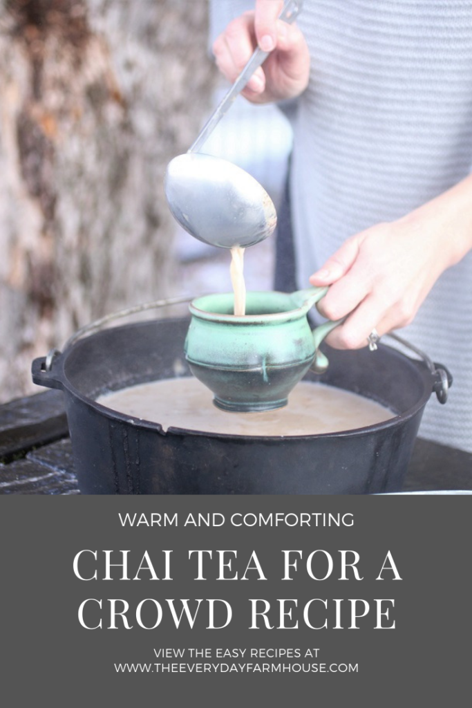Recipe Chai Tea for a Crowd The Everyday Farmhouse