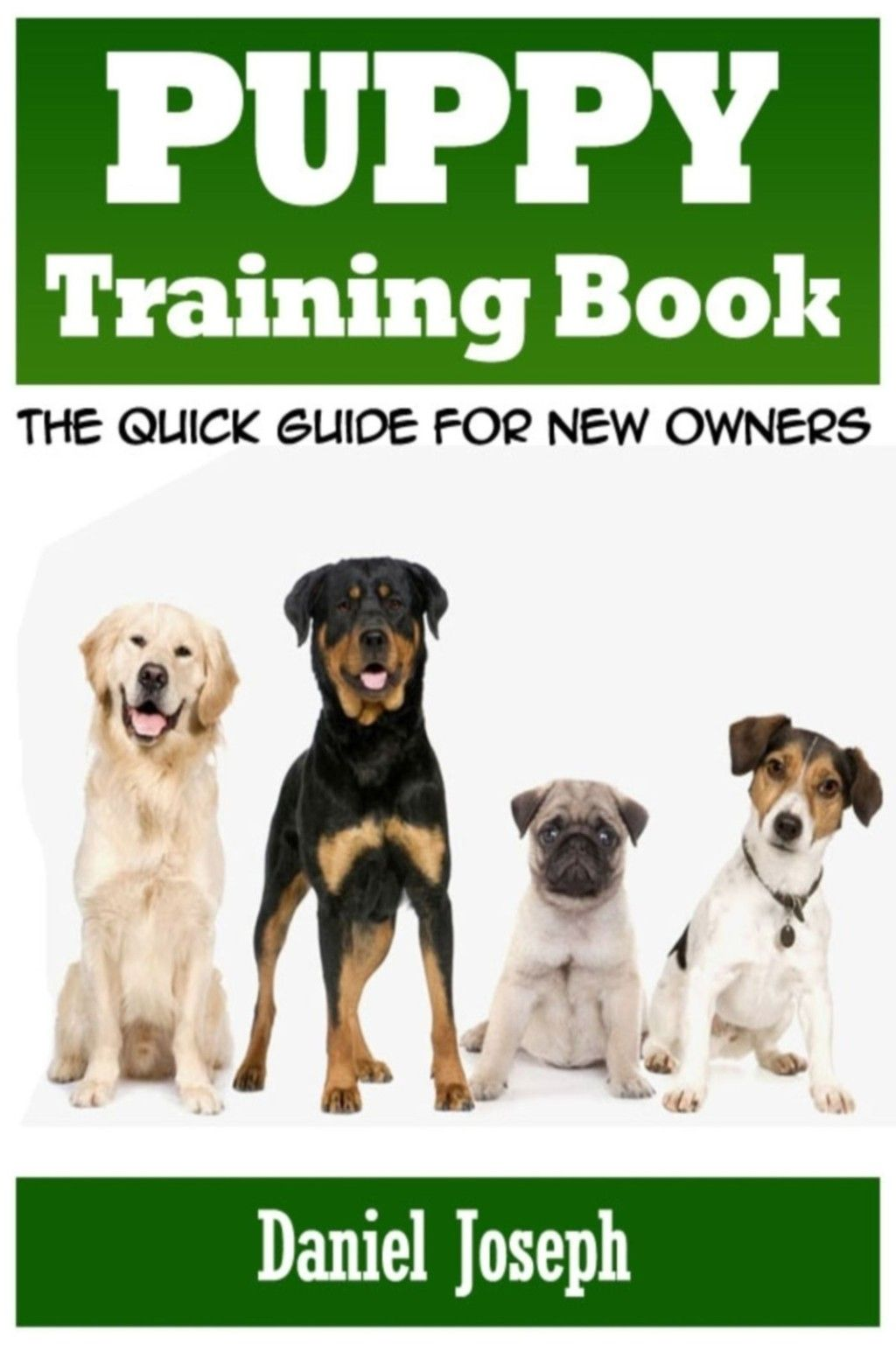 Puppy Training Book The Quick Guide For New Owners Ebook In
