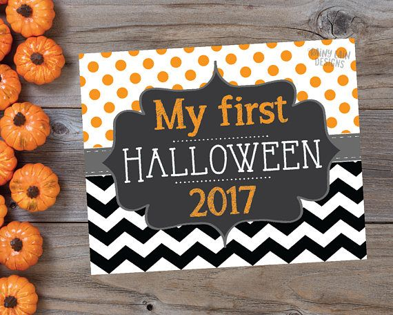 This sign is perfect for your baby\u0027s first halloween! My First - halloween poster ideas