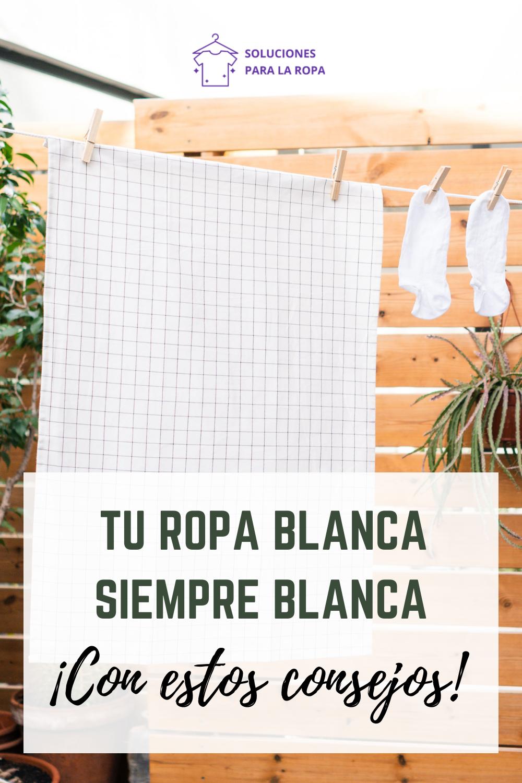 Cómo Lavar La Ropa Blanca Ropa Blanca Lavando Ropa Como Lavar Ropa Blanca