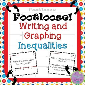 Inequalities Task Cards Writing And Graphing Footloose Activity Graphing Inequalities Task Card Activities Task Cards