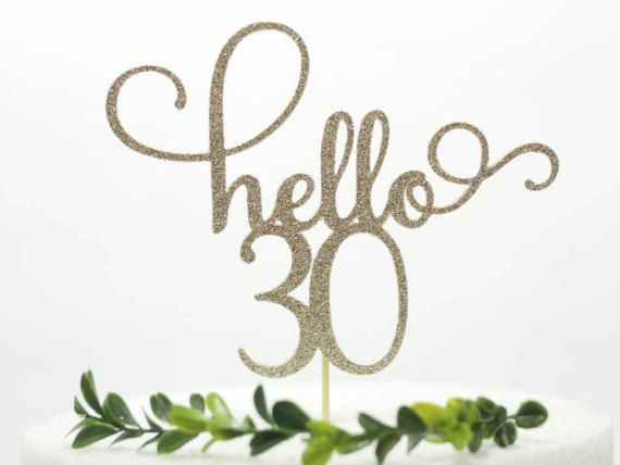 30th Birthday Cake Topper Dirty Thirty Hello 30 Toppers