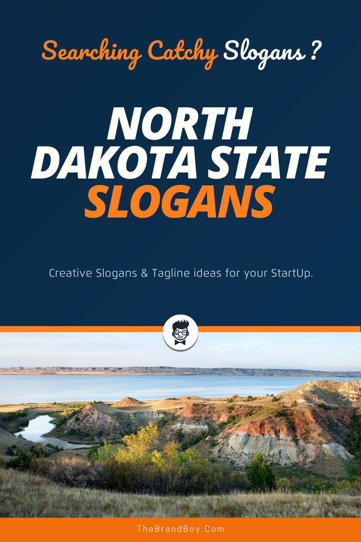 178 Best North Dakota State Slogans Mottos Thebrandboy In 2020 North Dakota Catchy Slogans Business Slogans