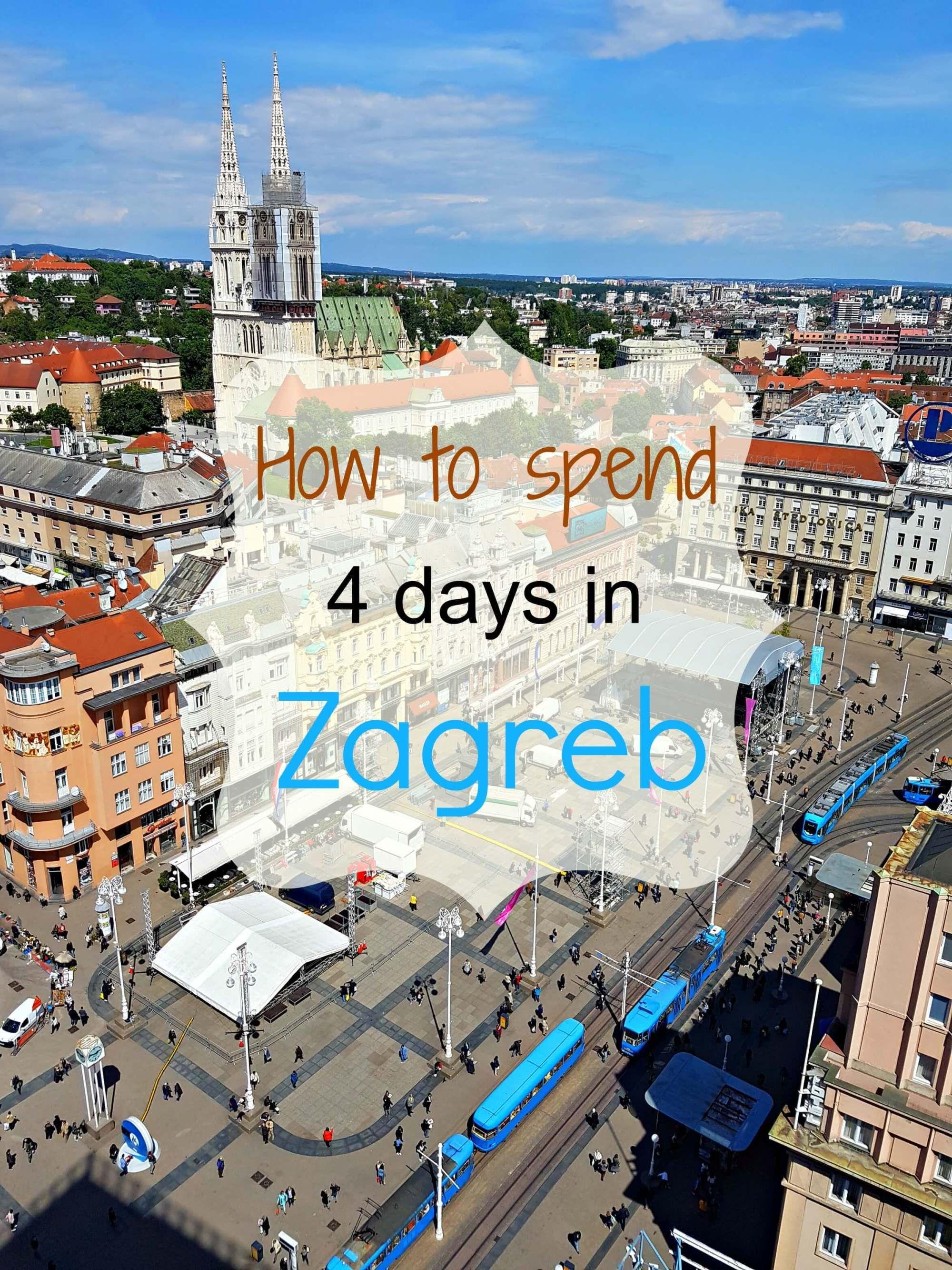 Zagreb Itinerary How To Spend 4 Days In Zagreb Croatia The Yogi Wanderer Croatia Travel Europe Travel Zagreb