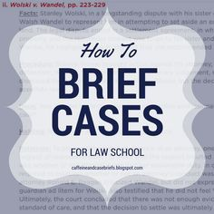 How To Brief Cases For Law School Law School Harvard Law