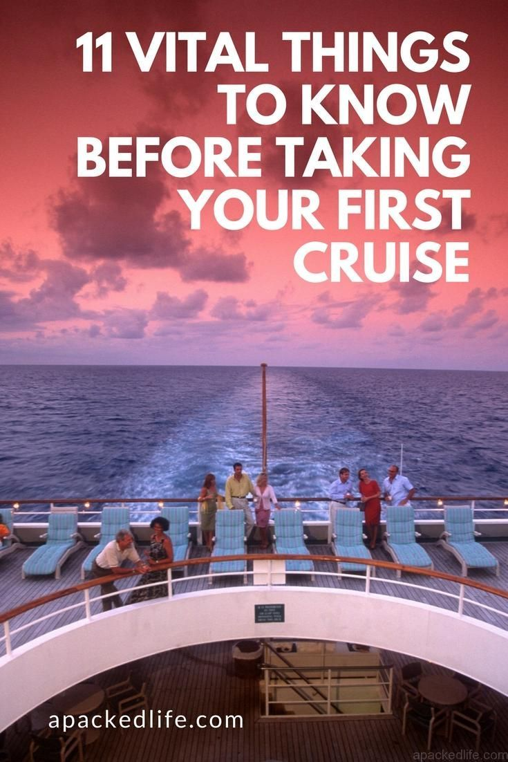 11 vital things to know before taking your first cruise ...