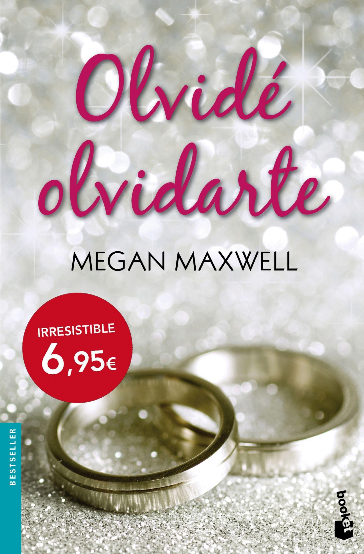 Olvidé Olvidarte Megan Maxwell 9788408140764 The Book Thief Libros Megan