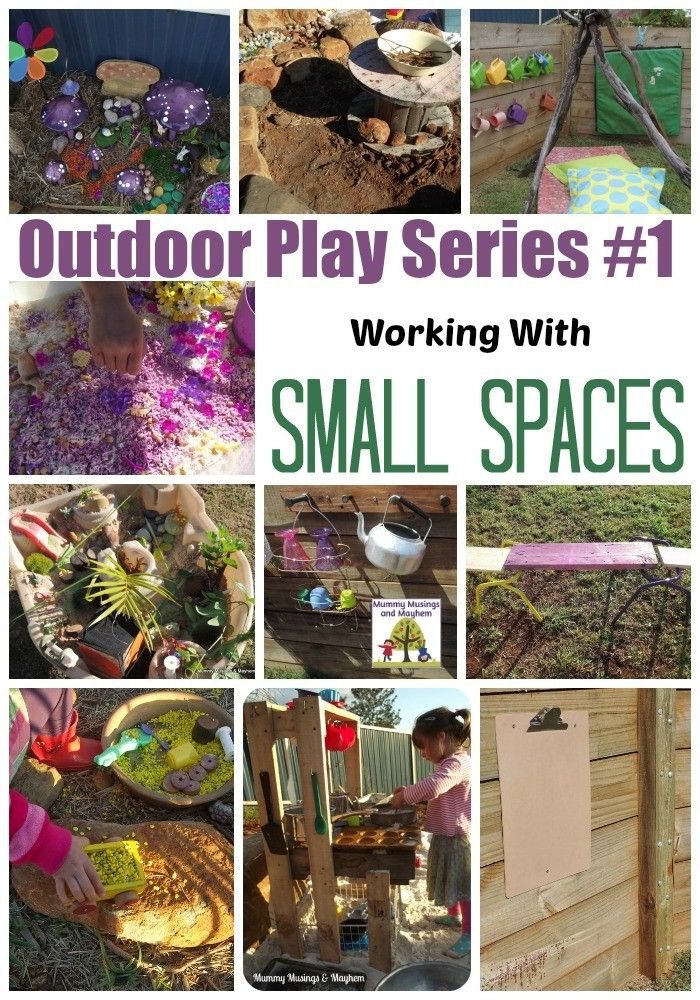 Outdoor Play Series - #1 Working with Small Spaces | Outdoor play ...