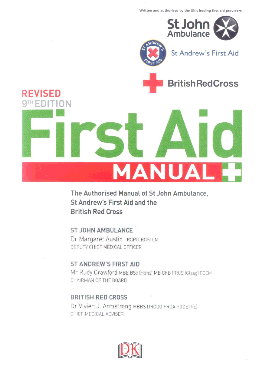 BookReader - First Aid Manual: The Authorised Manual of St. John Ambulance,  St. Andrew's Ambulance Association and the British Red Cross.