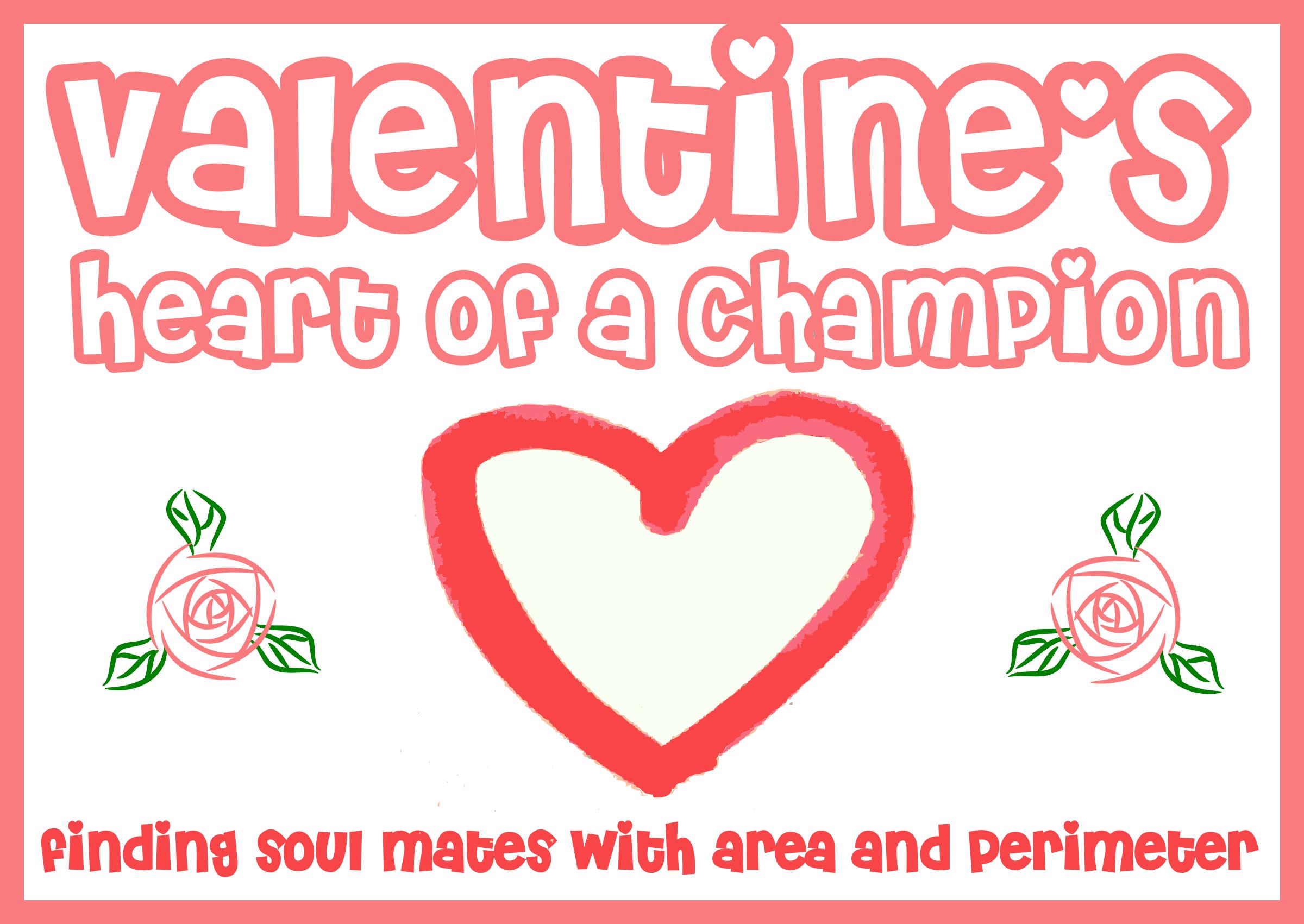 Valentine S Heart Of A Champion Area Perimeter Volume