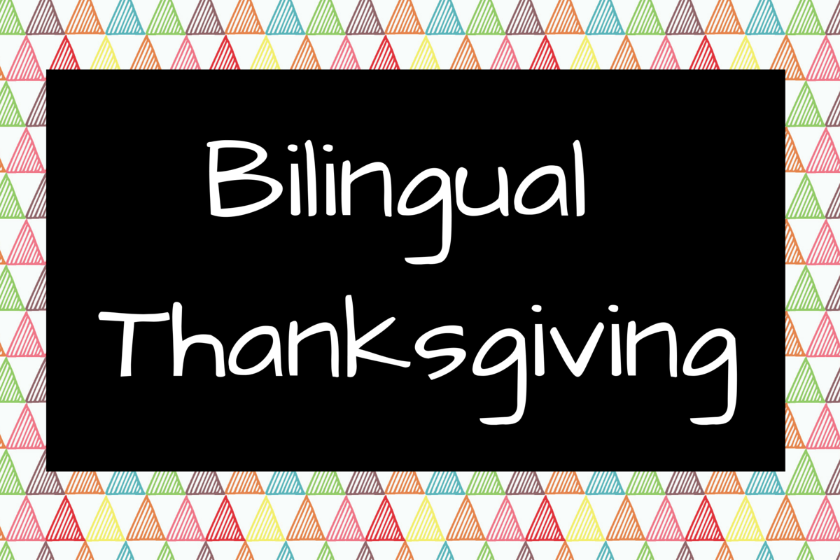 Pin By Spanish Profe On Bilingual Thanksgiving