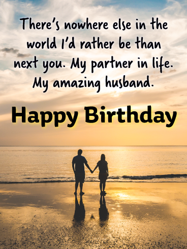 Next You Happy Birthday Wishes Card For Husband Birthday Greeting Cards By Davia Happy Birthday Husband Quotes Happy Birthday Husband Funny Happy Birthday Husband