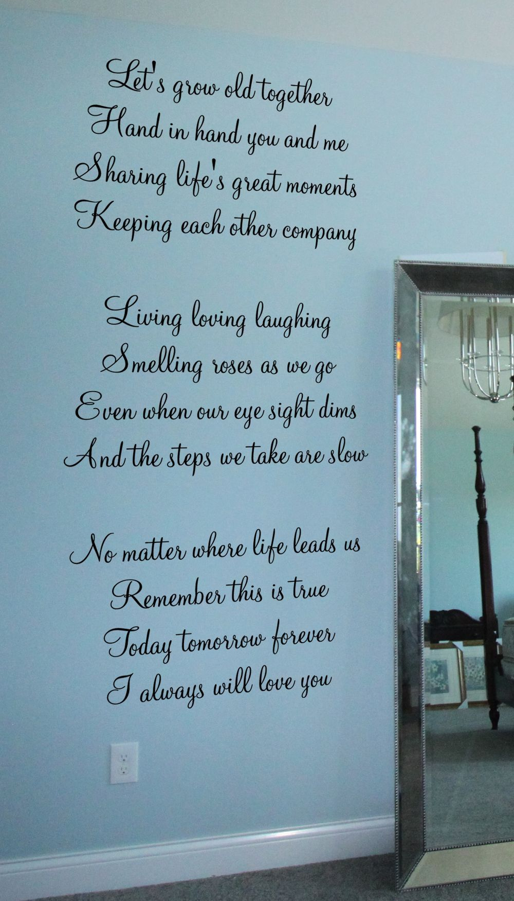 Let S Grow Old Together Decal Growing Old Together Quotes Together Quotes Growing Old Together