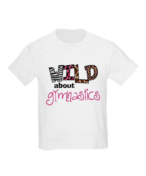 6cc7f7485d1f White 'Wild About Gymnastics' Tee - Toddler & Girls by CafePress  #zulilyfinds