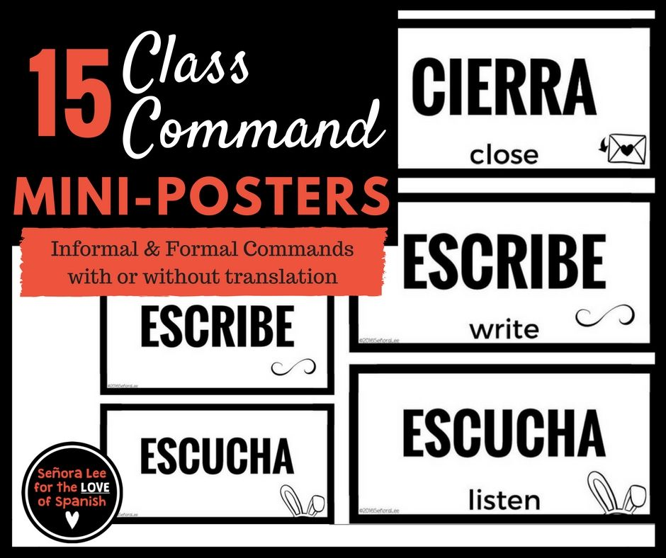 15 Spanish class command mini posters! Not too big & not too small. These bold little posters will help your students survive as you speak in the TL. Great for posting on a bulletin board or at the front of the classroom. Each card includes the translation and a simple illustration. Cards measure 6.5 x 3.25.