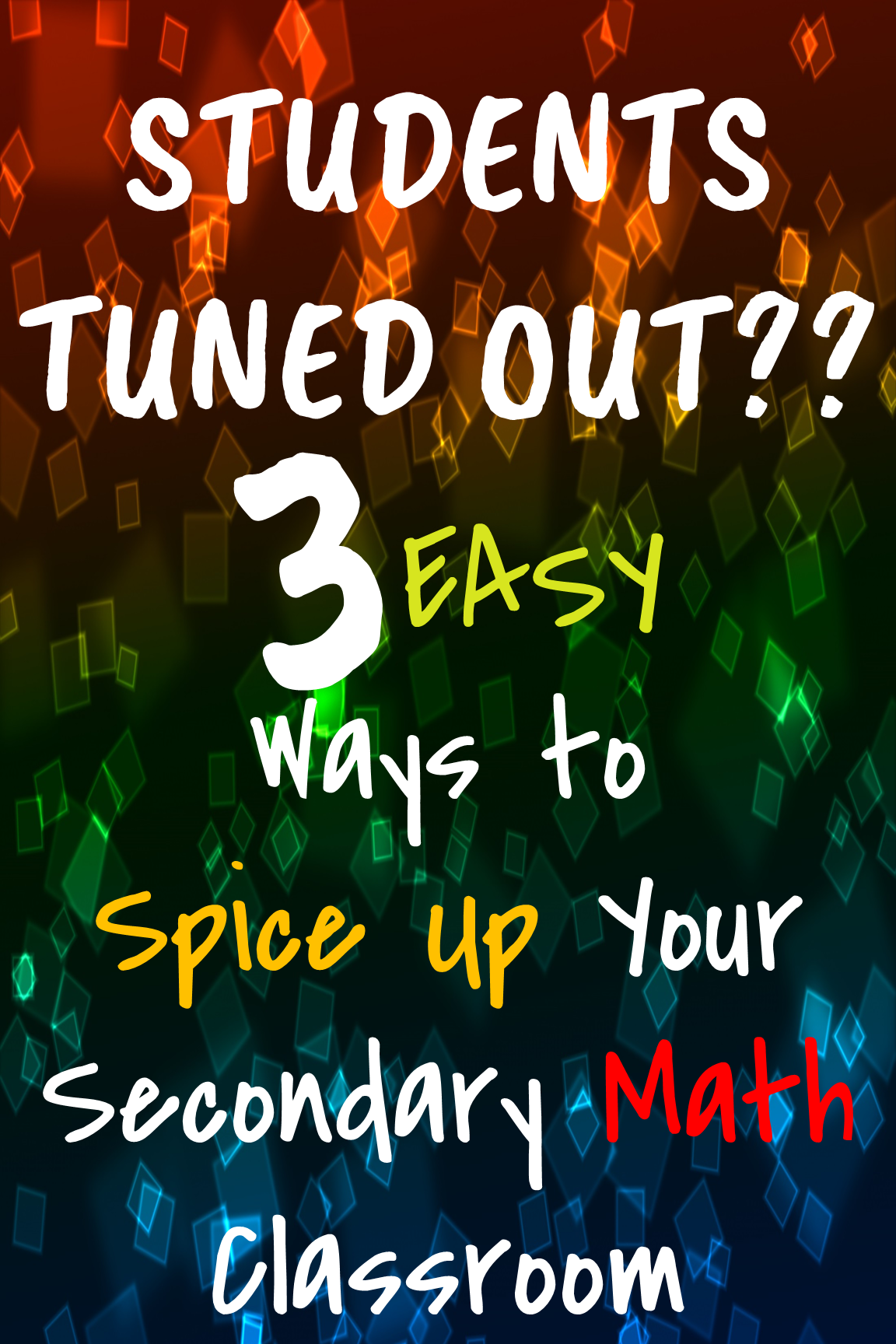 Stuck in a worksheet rut?! Here are some easy to implement, low prep ideas for introducing activities into your middle or high school math classroom!