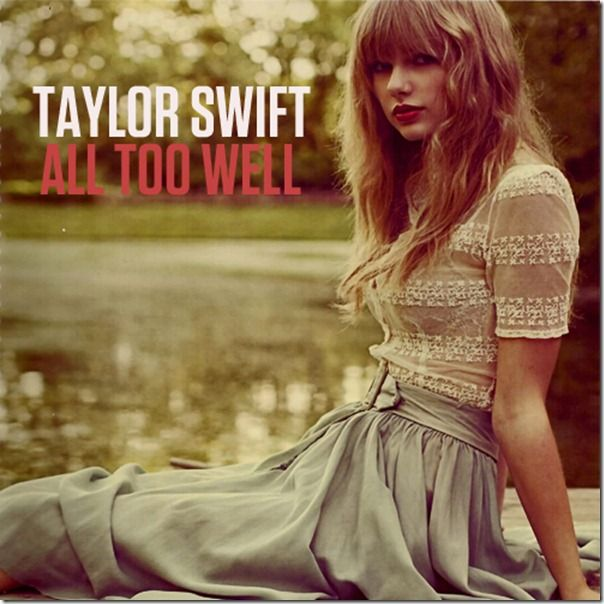 Taylor Swift All Too Well Taylor Swift Mp3 Taylor Swift Hollywood Songs