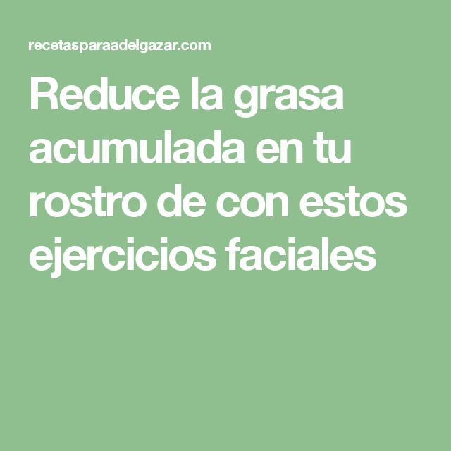 Reduce la grasa acumulada en tu rostro de con estos ejercicios faciales