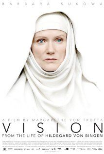 Vision - from the life of Hildegard Von Bingen  Amazingly beautiful and touching portrait of a truly amazing woman! Directed by Margarethe von Trotta in German!!  Exquisite!!