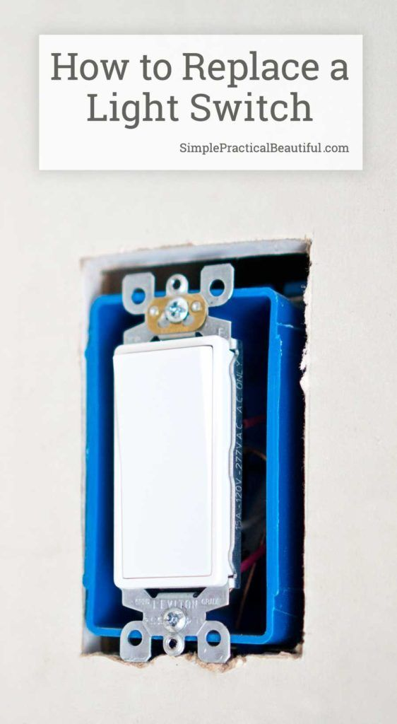 How to Replace a Light Switch | Light switches, Tutorials and Easy