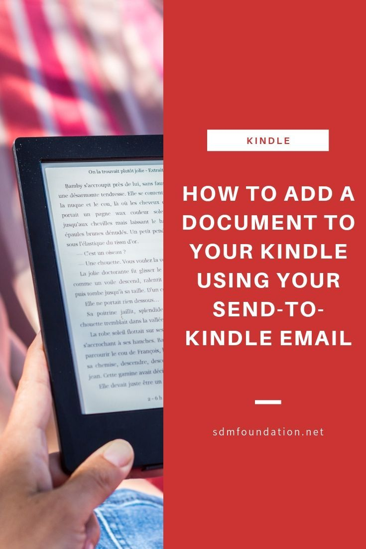 How to add a document to your kindle using your sendto